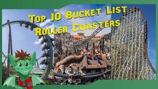 My Top 10 Bucket List Roller Coasters - National Roller Coaster Day
