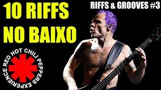 TOP 10 RIFFS DO RED HOT CHILI PEPPERS NO BAIXO - RIFFS & GROOVES #3