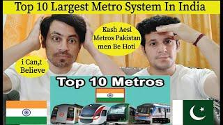 Top 10 Biggest Metro Rail in India | Top 10 Largest Metro system in India | Pakistani Reaction