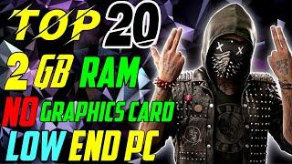 TOP 20 EPIC GRAPHICS Games For LOW END 2GB RAM PC With NO GRAPHICS CARD 2020 (9-SEPTEMBER) | 60+ FPS