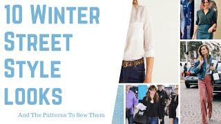 10 Winter Street Style Looks and Patterns to Sew them