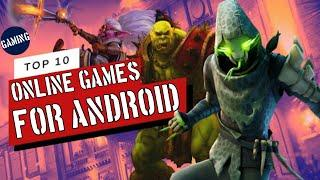 Top 10 Best Online Games For Android 2020 l (High Graphics & High Quality) l By Tech Lx Boy.