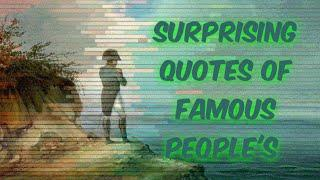 Surprising Quotes of Top 10 People's   Ever heard these quotes in life    Top 10 Quotes