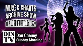 The Top 10 Songs From February 10, 1979 | Music Charts Archive Show with Dan Cheney on #DJNTV
