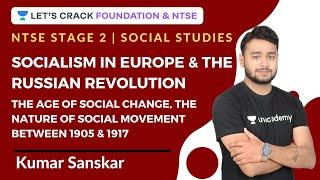 Socialism in Europe and the Russian Revolution   The age of social change   History   NTSE Stage 2