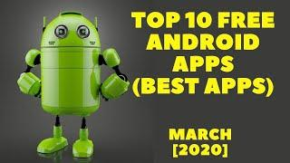Top 10 Best Apps for Android| Free Apps| [March 2020]