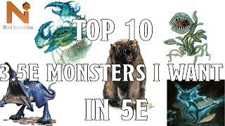 Top 10 D&D 3.5e Monsters I Want in D&D 5e | Nerd Immersion