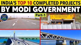 TOP 10 Completed Projects in INDIA by MODI Government | Part-1 | India's Mega Projects