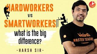 Difference between Hard Work and Smart Work | How to do Smart work? Improve Productivity | Vedantu