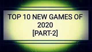 Top 10 Best New PC & Gaming Consoles Games 2020