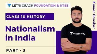 Nationalism in India Part - 3   Class 10   History   Foundation Course   Kumar Sanskar