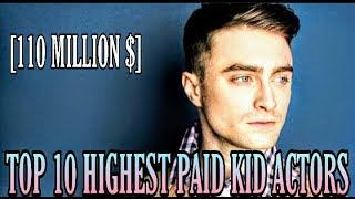 TOP 10 HIGHEST PAID KID ACTORS
