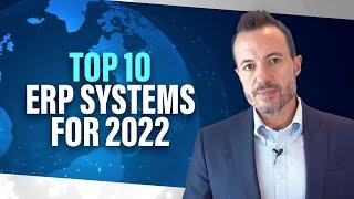 Top 10 ERP Systems for 2022 | Best ERP Software | Independent Ranking of Top ERP Vendors