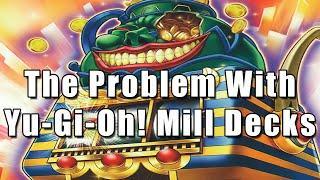 The Problem With Yu-Gi-Oh! Mill Decks