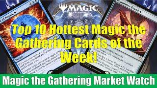 MTG Market Watch Top 10 Hottest Cards of the Week: Retrofitter Foundry and More