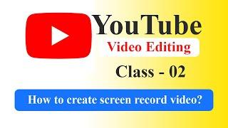 YouTube Video Editing Bangla Tutorial - How to create a screen record video by Filmora