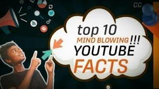 TOP 10 MIND BLOWING YOUTUBE FACTS | #10