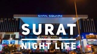 Surat Night Life | weekdays  v/s  weekend | #suratnight || Mohd vahid ||