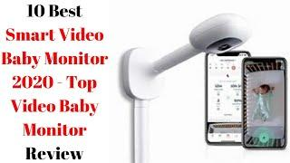 10 Best Smart Video Baby Monitor 2020 - Top Video Baby Monitor Review