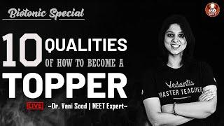10 Qualities of How to Become a Topper   BioTonic Special   Dr.Vani Sood   Vedantu Biotonic for NEET