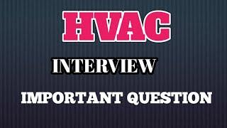 HVAC top 10 Question || HVAC interview question in Hindi |HVAC technician question #ktechdesigner
