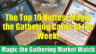 MTG Market Watch Top 10 Hottest Cards of the Week: Braid of Fire and More