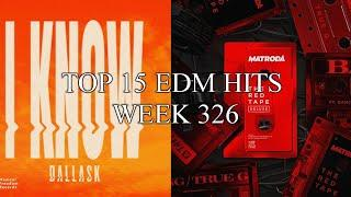 Top 15 EDM Hits/Drops Week:326 Best Of Future House, Trance, Big Room, Trap & Bass House