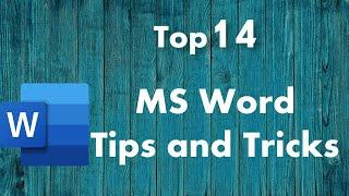 Top 14 Microsoft Word Tips and Tricks
