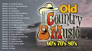 Top Hits Best Old Country Songs Of All Time - Best Classic Country Songs - Country Music Playlist
