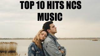 Top 10 HiTs NCS MUSIC - ( Vlog No Copyright Vlog )
