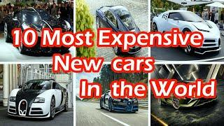 Top 10 Most Expensive New cars in the word 2020
