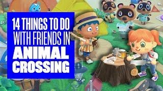 14 Things To Do With Friends in Animal Crossing New Horizons - Animal Crossing Switch Gameplay