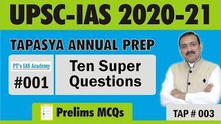 TAP - Day 1 - Prelims MCQs - UPSC 2020-21 - Civil Services prep