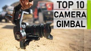 Top 10 Best Gimbal for DSLR & Mirrorless Cameras
