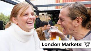 Our FAVORITE London weekend street markets! (Street Food, Crafts, and 2nd Hand Shops)