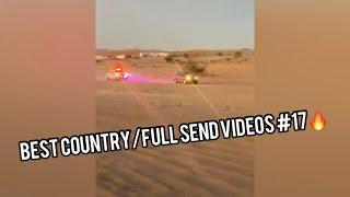 Best Country/Full Send Videos #17