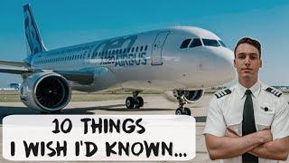 10 Things I WISH I KNEW Before I Became An Airline Pilot