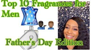 Top 10 Fragrances for Men/Summer Freshies/Father's Day Edition/Perfume Collection