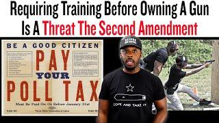 Requiring Training Before Owning A Gun is a Threat To The Second Amendment