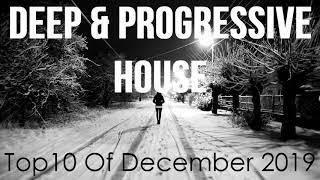 Deep & Progressive House Mix 036 | Best Top 10 Of December 2019
