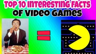 Video Games Top 10 Facts which you really don't know || Top 10 Video Games Fact