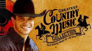 Greates Hits Old Country  Songs Of All Time - Best Old Country Songs Ever - Country Music Collection