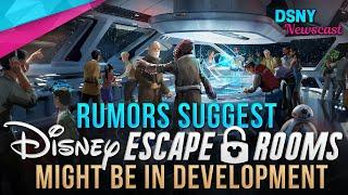 "RUMORS Suggest Disney ""Escape Rooms"" Might Be In Development For WDW - Disney News - 1/09/20"