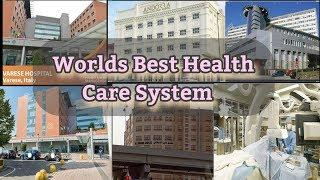 Top 10 Worlds Best Health Care System