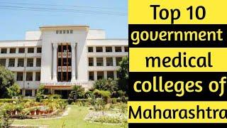 Top 10 Government medical colleges of Maharashtra and their CutOff