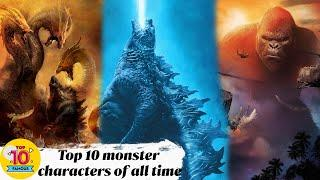 Top 10 Monster Characters of All time