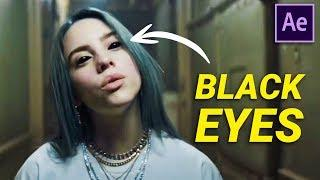 Create BLACK DEMON EYES from BILLIE EILISH (After Effects Tutorial)