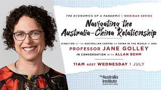 Navigating the Australia-China Relationship | Jane Golley
