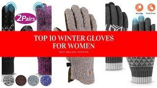 ✔️ TOP 10 WINTER GLOVES FOR WOMEN