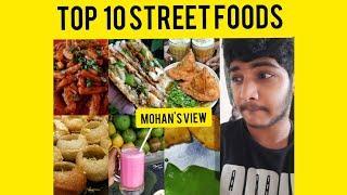 Top 10 Street foods in tamilnadu ||street foods||tamilnadu||mohan's view